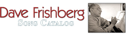 Dave Frishberg - Song Catalog